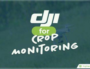 dji for crop monitoring