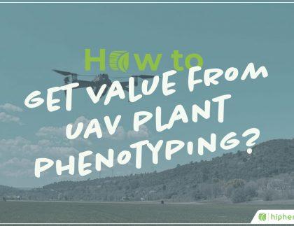 value from uav plant phenotyping